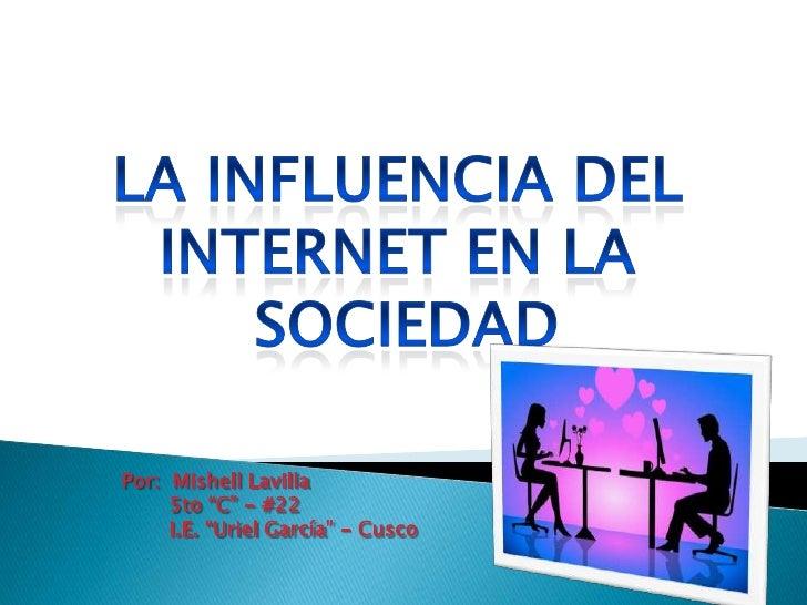 "Por: Mishell Lavilla     5to ""C"" - #22     I.E. ""Uriel García"" - Cusco"