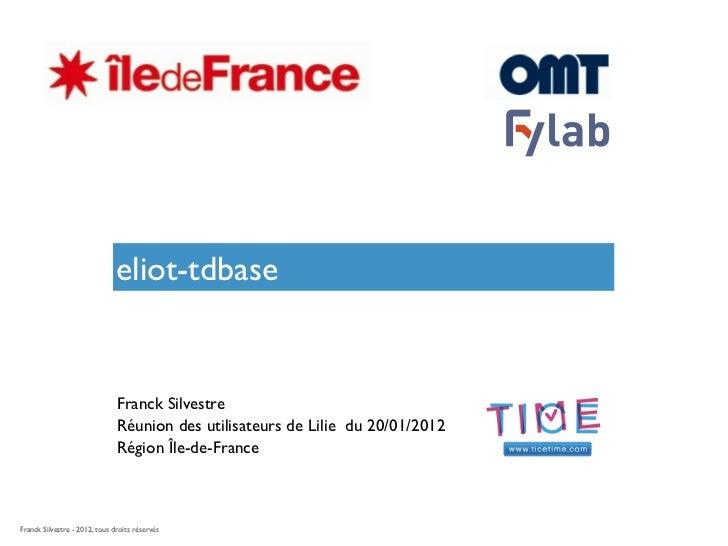 eliot-tdbase                               Franck Silvestre                               Réunion des utilisateurs de Lili...