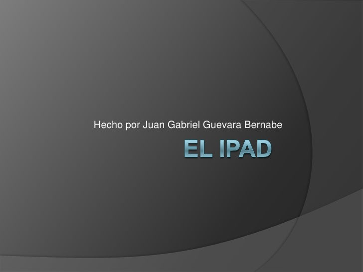 Hecho por Juan Gabriel Guevara Bernabe