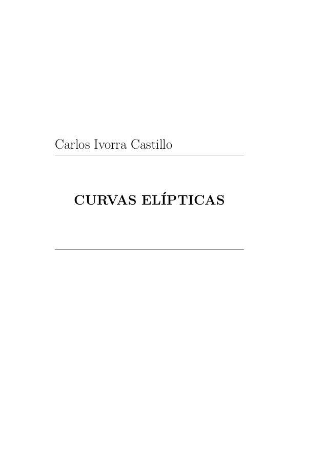 Carlos Ivorra Castillo CURVAS EL´IPTICAS
