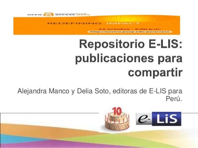 Alejandra Manco y Delia Soto, editoras de E-LIS para Perú.