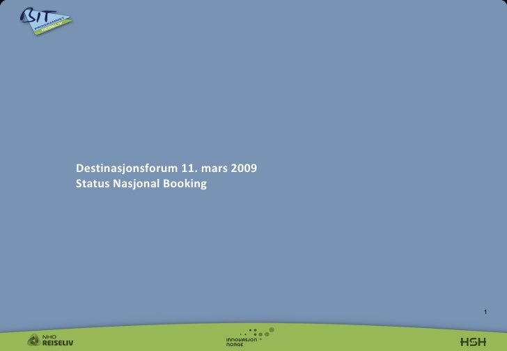 Elisabeth Heyerdahl Jensen Bit Reiseliv   Destinasjonsforum 11.03.09