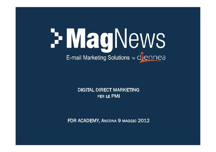 DIGITAL DIRECT MARKETING             PER LE PMIFDR ACADEMY, ANCONA 9 MAGGIO 2012