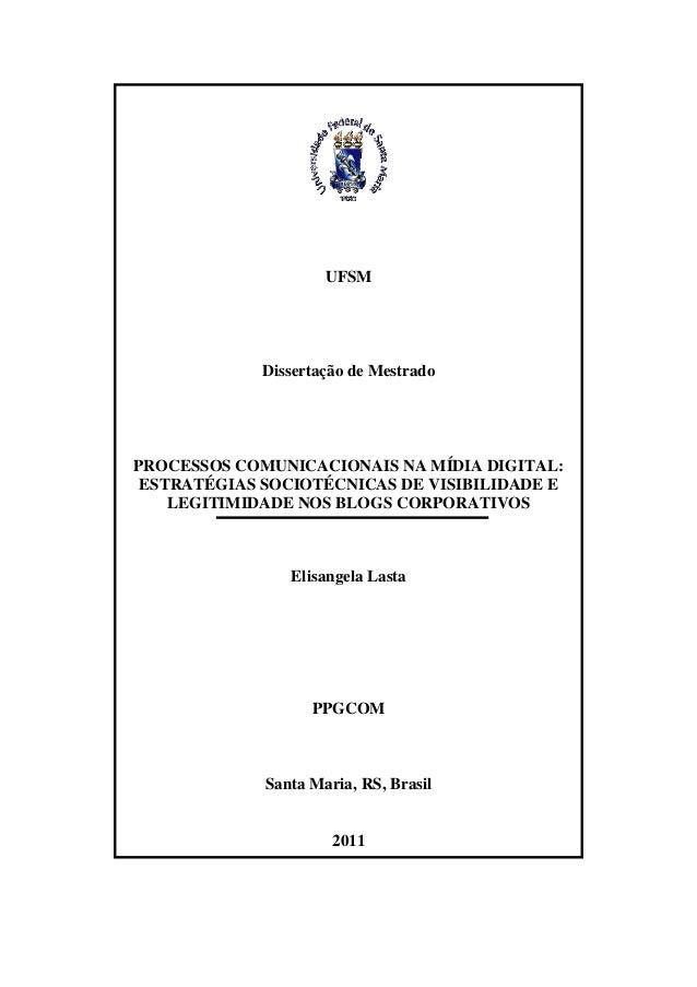 UFSM             Dissertação de MestradoPROCESSOS COMUNICACIONAIS NA MÍDIA DIGITAL: ESTRATÉGIAS SOCIOTÉCNICAS DE VISIBILID...