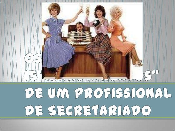 """Os 15""""Mandamentos"""" de um Profissional de Secretariado<br />"""
