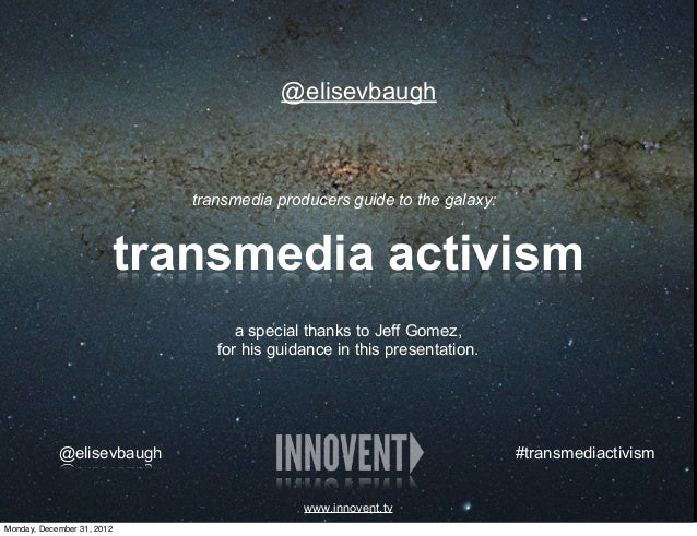 Innovent presents 'Transmedia Activist' @ Producers Guide to the Galaxy | hosted by PGA & Transmedia SF
