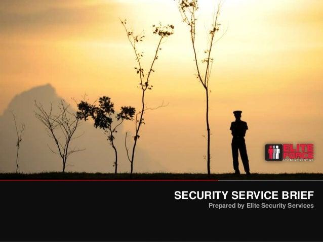 Elite Force Security Service Brief
