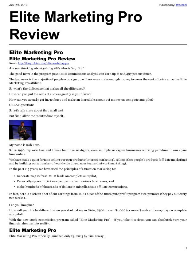July 11th, 2013 Published by: 4freedom 1 Elite Marketing Pro Review Elite Marketing Pro Elite Marketing Pro Review Source:...