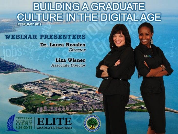 Dr. Laura Rosales             Director      Liza Wisner    Associate Director