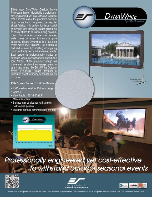 Elite's new DynaWhite Outdoor Movie Projection Screen Material is a professionally engineered yet cost-effective solution ...