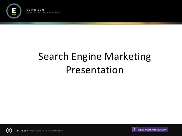 Search Engine Marketing Presentation