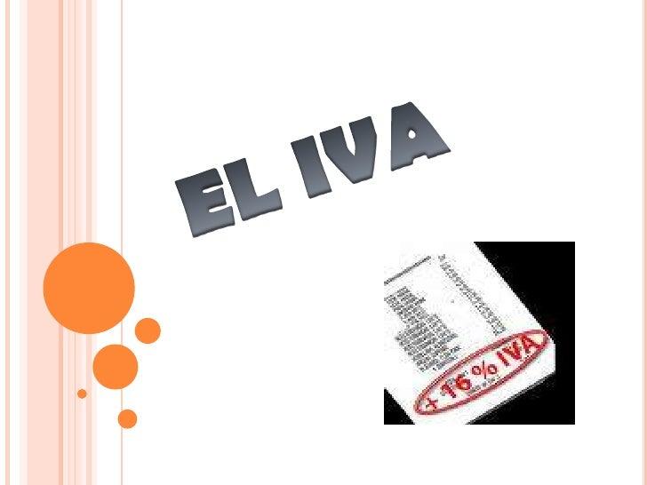 EL IVA<br />