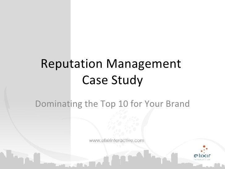 Online Reputation Management - A Case Study
