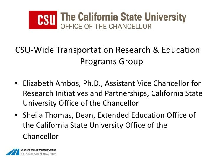CSU-Wide Transportation Research & Education Programs Group <br />Elizabeth Ambos, Ph.D., Assistant Vice Chancellor for Re...
