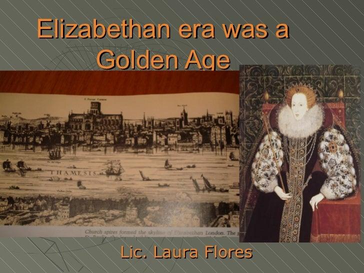 The Elizabethan Age