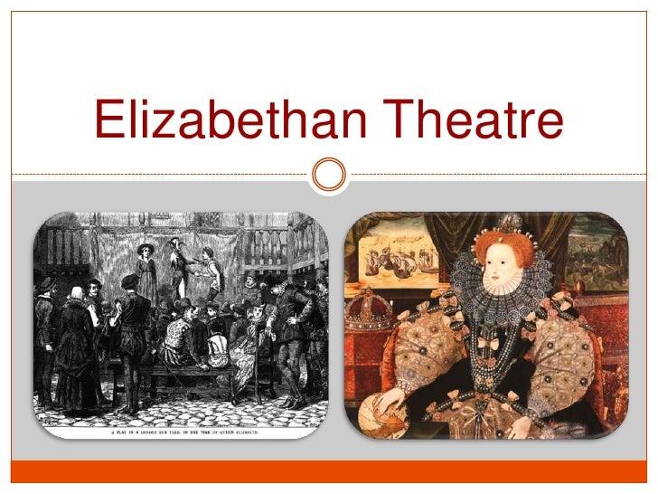 Elizabethan Theatre<br />
