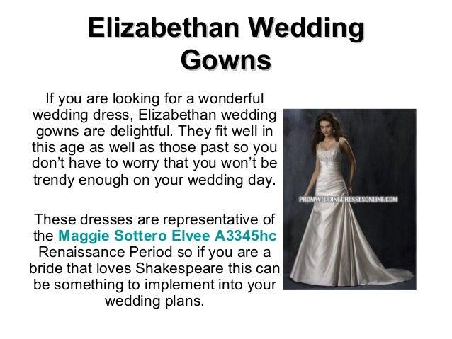 Elizabethan wedding gowns