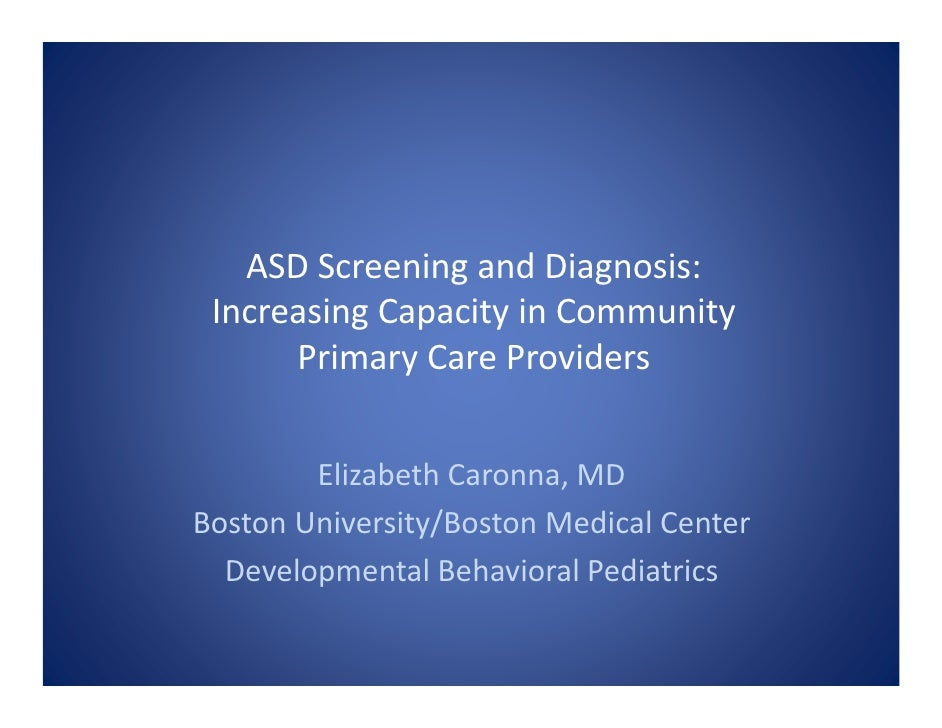 ASD Screening and Diagnosis: Increasing Capacity in Community Primary Care Providers
