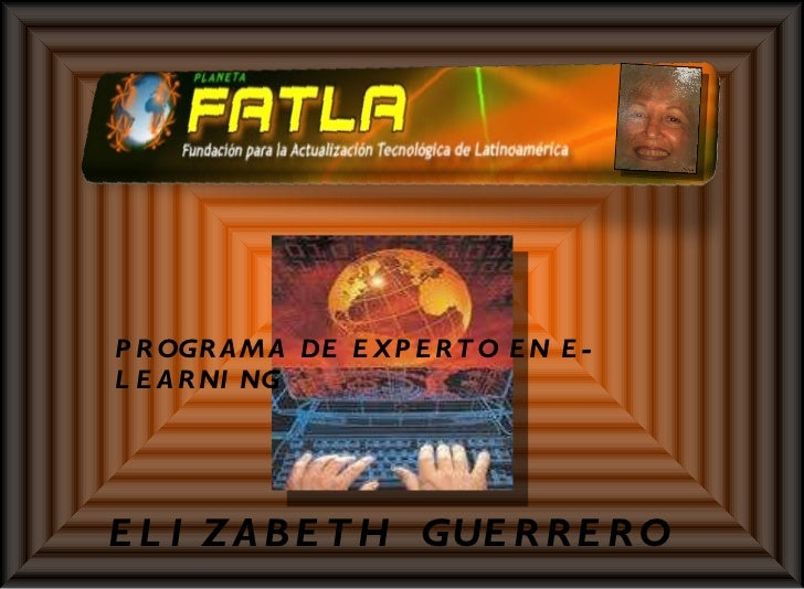 PROGRAMA DE EXPERTO EN E- LEARNING ELIZABETH  GUERRERO