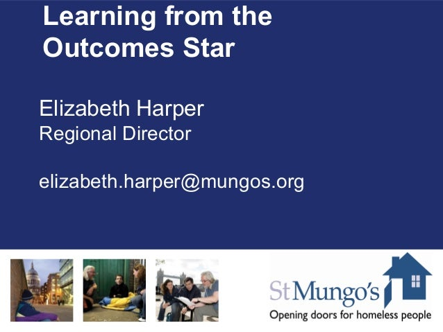 Soft outcomes, hard data – Using the Outcomes Star to improve, learn and evidence change
