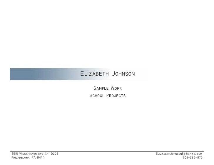 Elizabeth Johnson                                     Sample Work                                   School Projects     55...