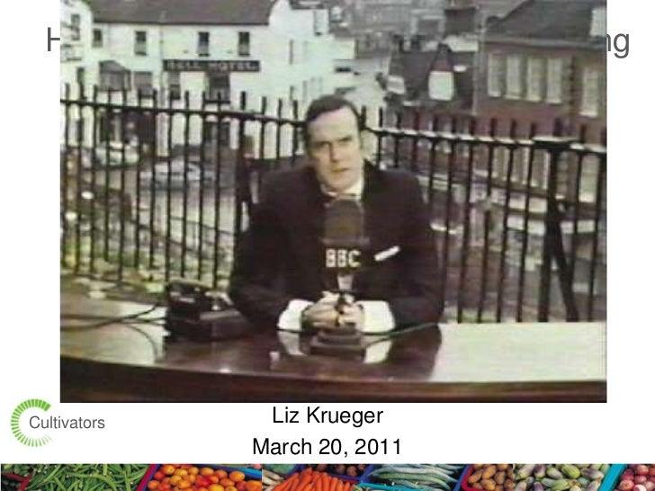 Holistic<br />Marketing<br />Holistic Marketing, Kotler and Keller Style<br />Liz Krueger<br />March 20, 2011<br />Cultiva...