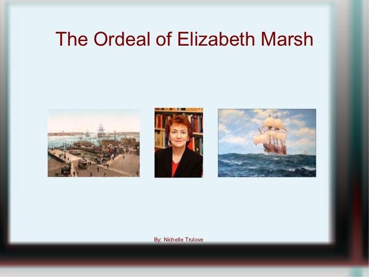 The ordeal of elizabeth marsh thesis
