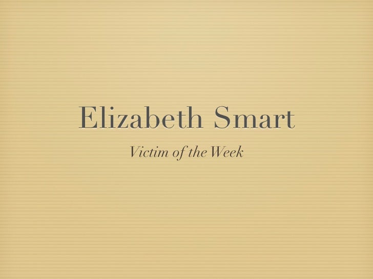 Elizabeth Smart    Victim of the Week