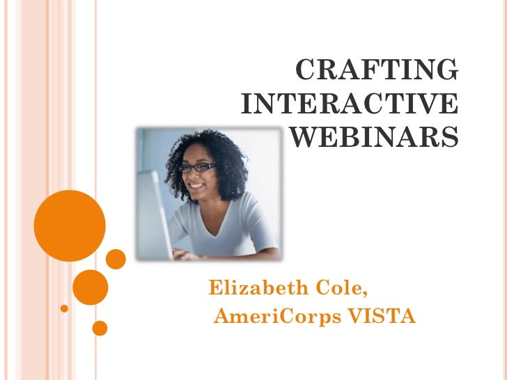 CRAFTING  INTERACTIVE     WEBINARSElizabeth Cole,AmeriCorps VISTA