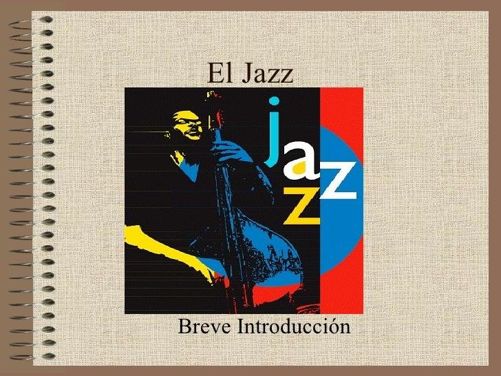 El Jazz Breve Introducción