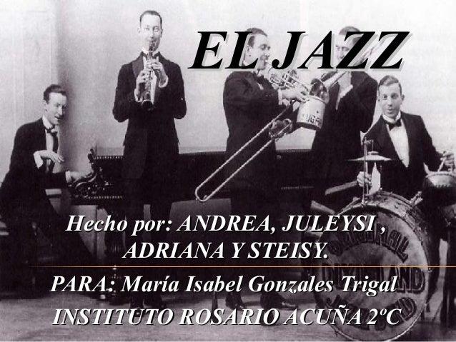Índice • ¿Dónde nació el jazz? • Características del jazz • Antecedentes del jazz • Los instrumentos del jazz • El jazz d ...