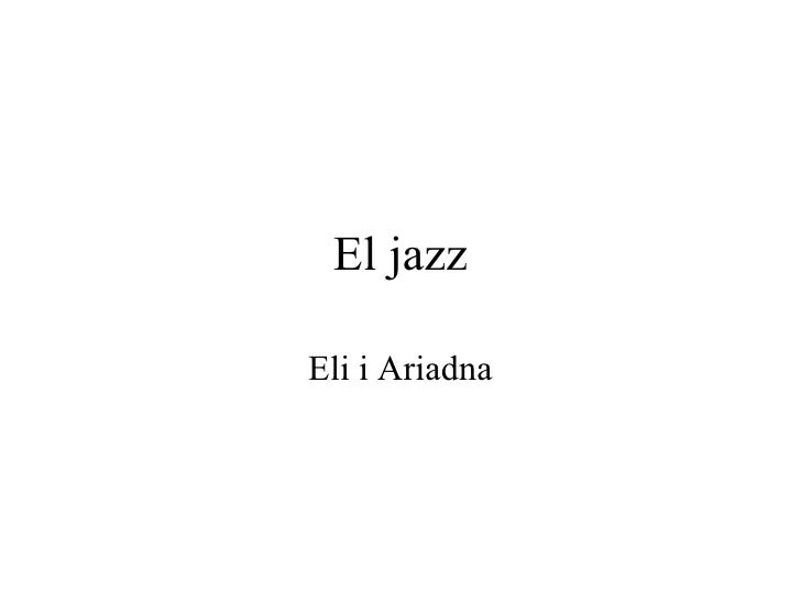 El jazz Eli i Ariadna