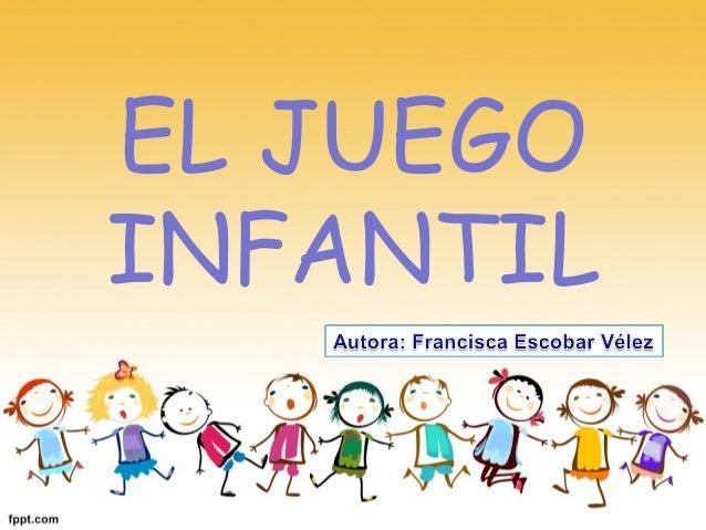 EL JUEGO INFANTIL