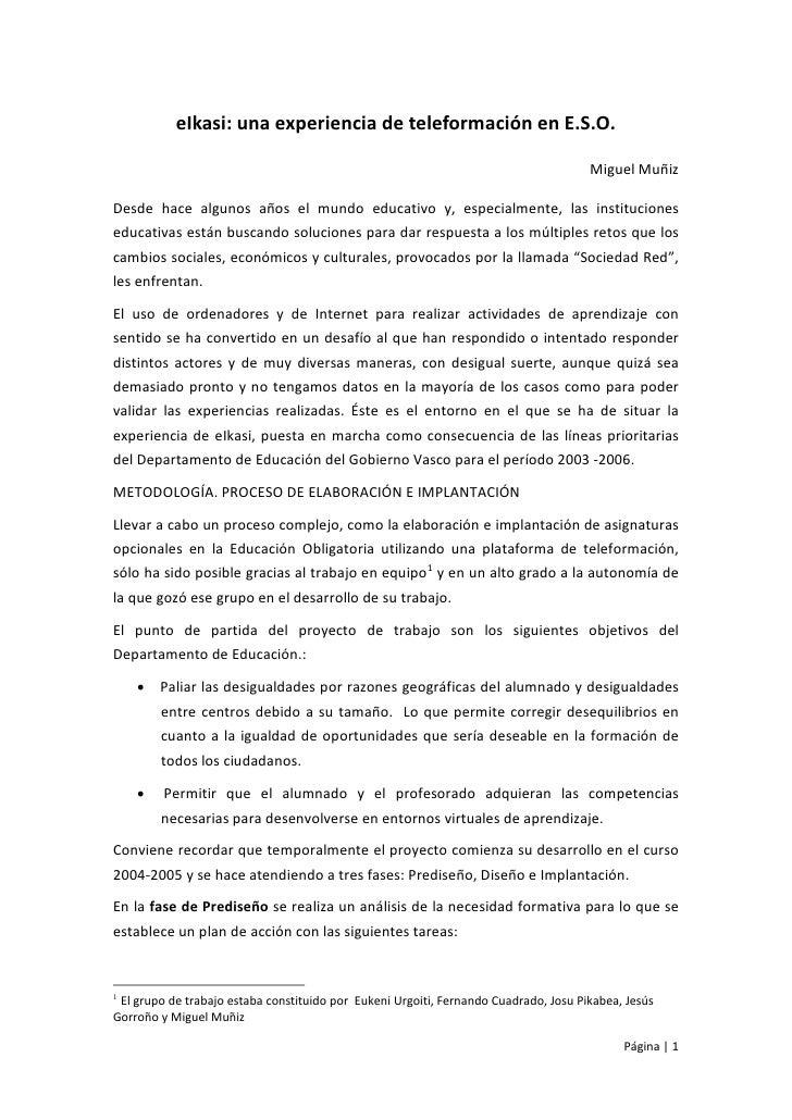 Elkasi Experiencia Miguel Muniz