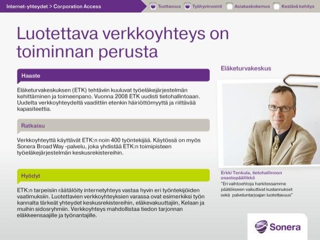 Eläketurvakeskus - Luotettava verkkoyhteys - Sonera asiakascase