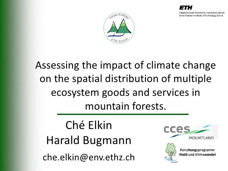 Assessing the impact of climate change on the spatial distribution of multiple   ecosystem goods and services in          ...