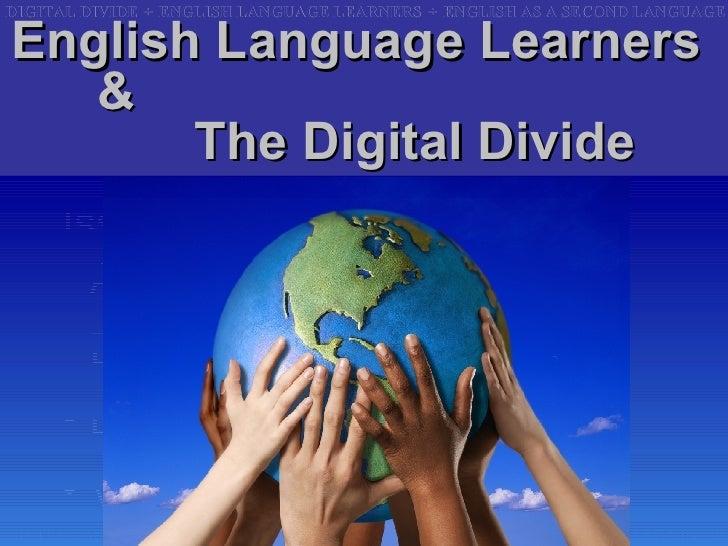 Ell Digital Divide4 Ss