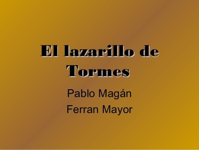El lazarillo de   Tormes   Pablo Magán   Ferran Mayor