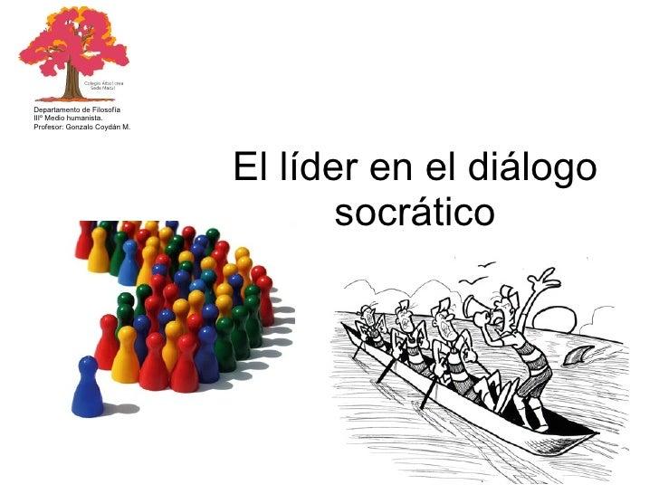 El LíDer En El DiáLogo SocráTico