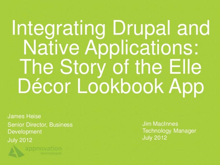 Integrating Drupal and Native Applications: The Story of the Elle Decor LookBook App