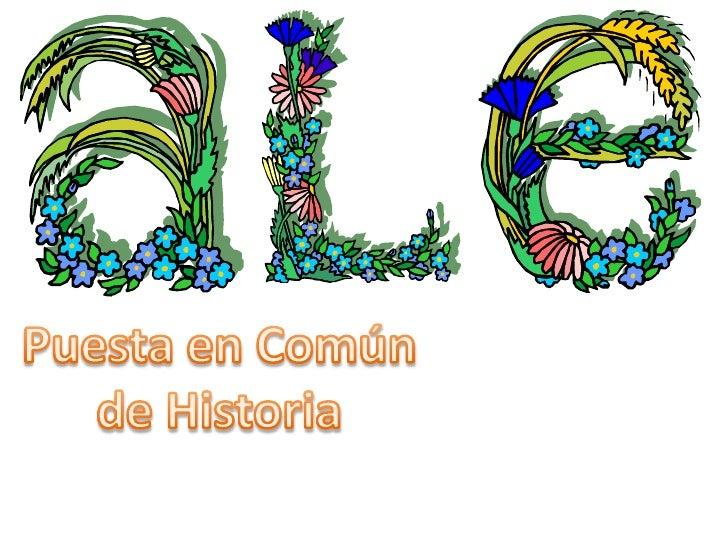 Puesta en Común de Historia<br />