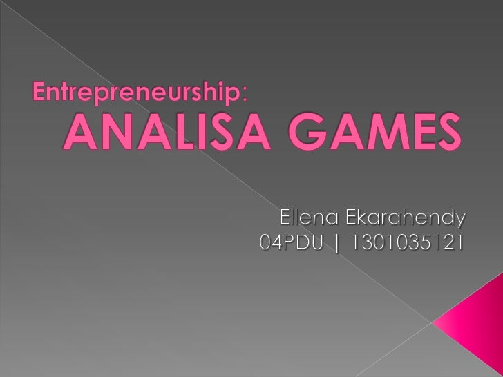 EllenaE-04pdu-1301035121-analisa games