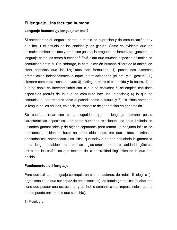 El lenguaje. Una facultad humana<br />Lenguaje humano ¿y lenguaje animal?<br />Si entendemos el lenguaje como un medio de ...