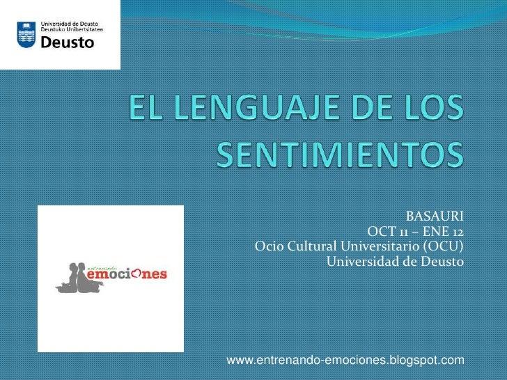 BASAURI                      OCT 11 – ENE 12    Ocio Cultural Universitario (OCU)               Universidad de Deustowww.e...