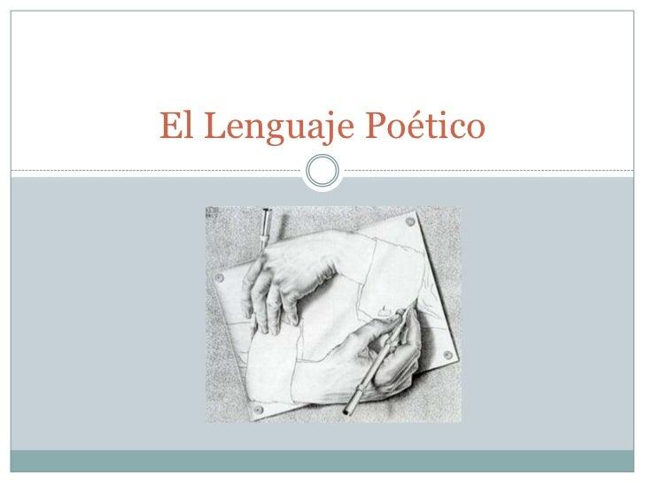 El Lenguaje Poético<br />