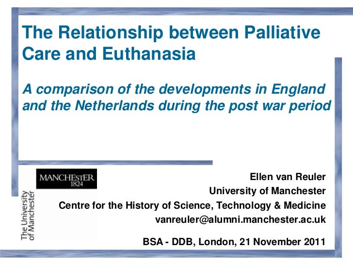 The Relationship between Palliative Care and Euthanasia: a comparison of the developments in England and The Netherlands during the Post-War Period by Ellen van Reuler
