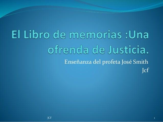 Enseñanza del profeta José Smith Jcf 1JCF