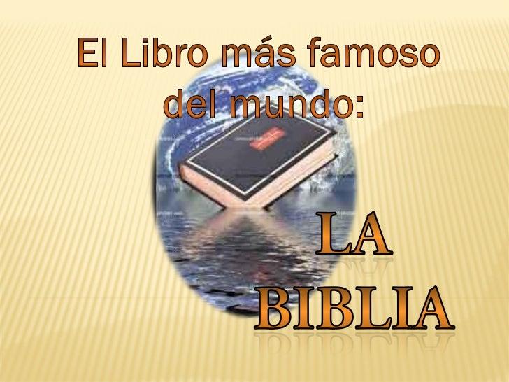 El libro más famoso del mundo: La Biblia