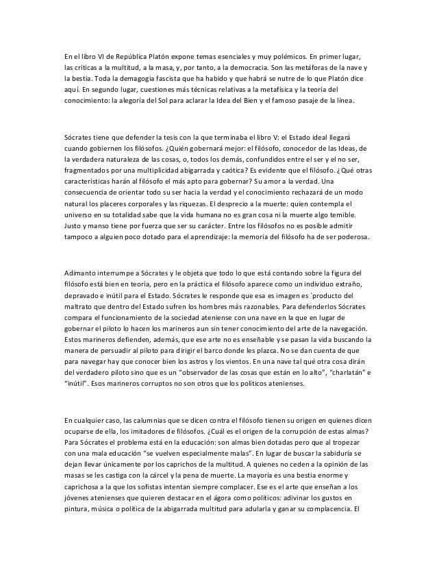 resumen libros la repblica de platn essay El libro, la escena y sus personajes libro i: análisis de la justicia para céfalo, polemarco y trasímaco libros ii: introducción a la justicia, censura de los.