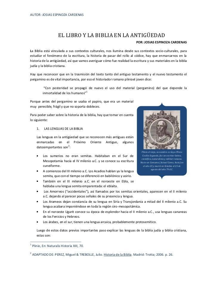 AUTOR: JOSIAS ESPINOZA CARDENAS                        EL LIBRO Y LA BIBLIA EN LA ANTIGÜEDAD                              ...